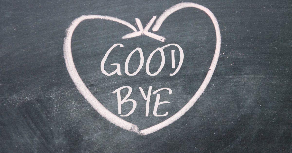 chalkboard with pink chalk heart reads goodbye