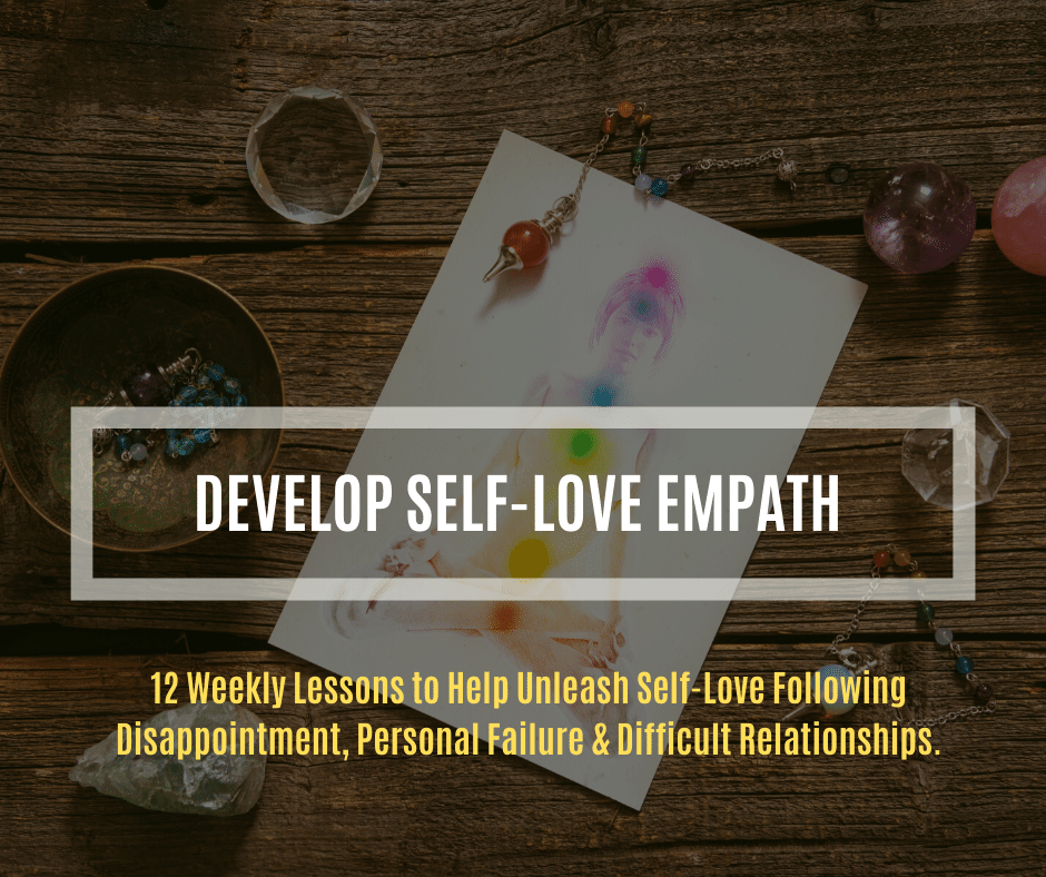 Develop Self Love Empath